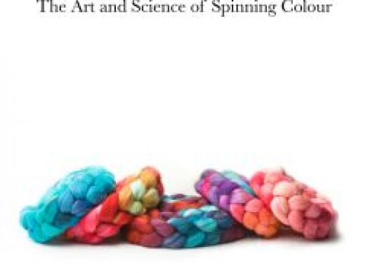 Unbraided – The Art and Science of Spinning Colour – PRE-ORDER