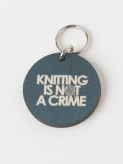 Knitting is not a Crime – Keychain