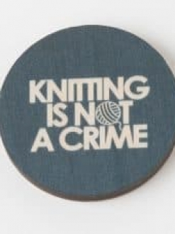 Knitting is not a Crime – Magnet