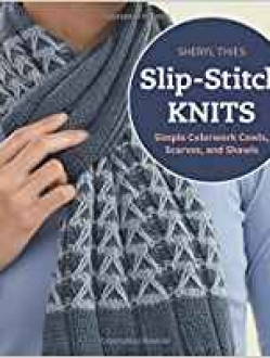 Slip-stitch Knits by Sheryl Thies