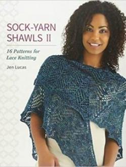 Sock Yarn Shawls II by Jen Lucas